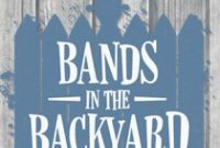 Beautiful Bands In The Backyard 2014. Tickets, Lineup, Bands For Bands In The inside Awesome Bands In The Backyard
