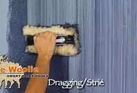 Beautiful Dragging Strie How To Faux Finish Paintingthe Woolie (How To regarding Fresh Wall Painting Techniques