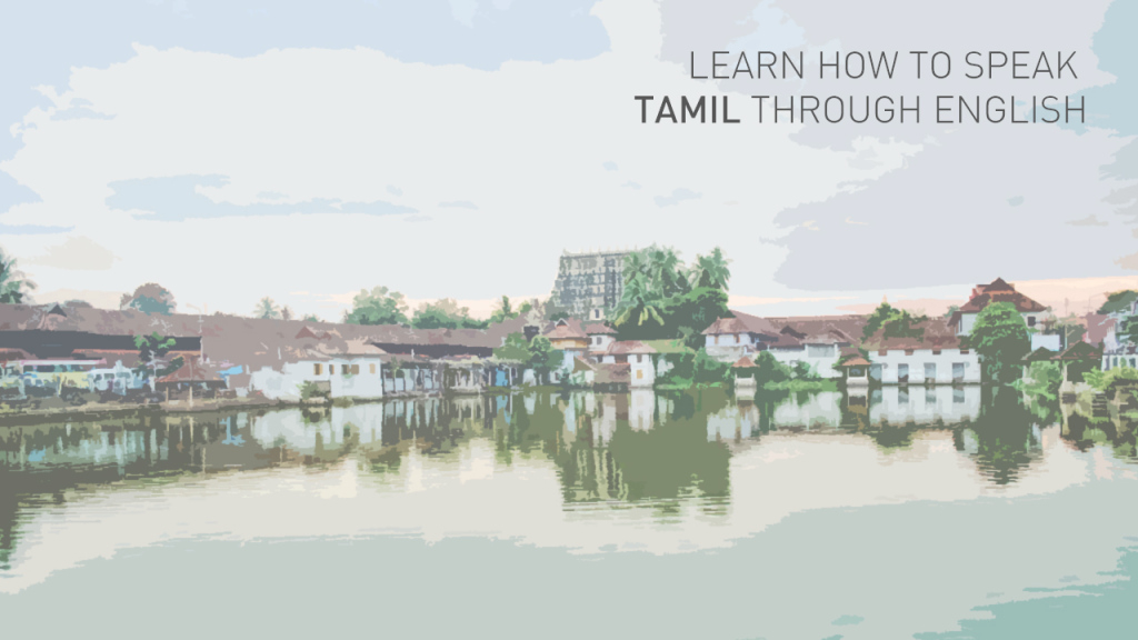 Beautiful Learn Tamil Through English - Free Online Tamil Tutorial for Landscape Meaning In Tamil