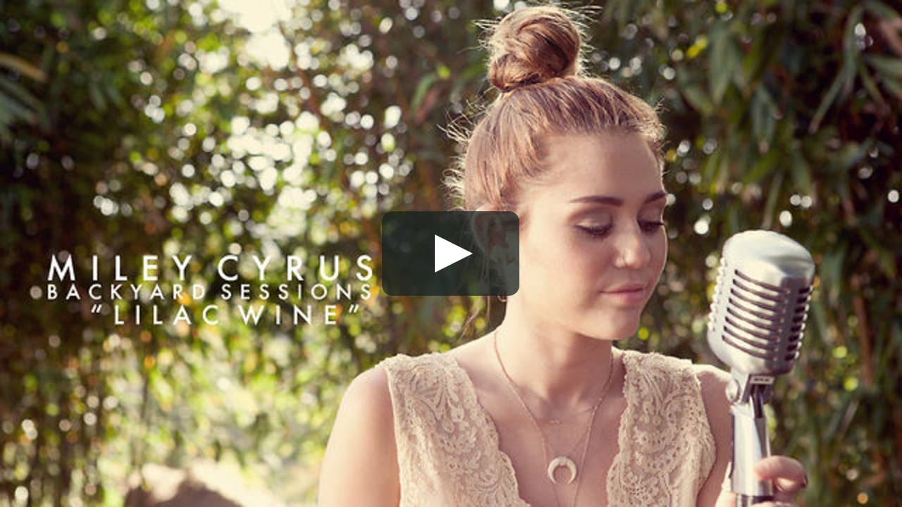 "Beautiful Miley Cyrus - ""Lilac Wine"" On Vimeo throughout Best of The Backyard Sessions"