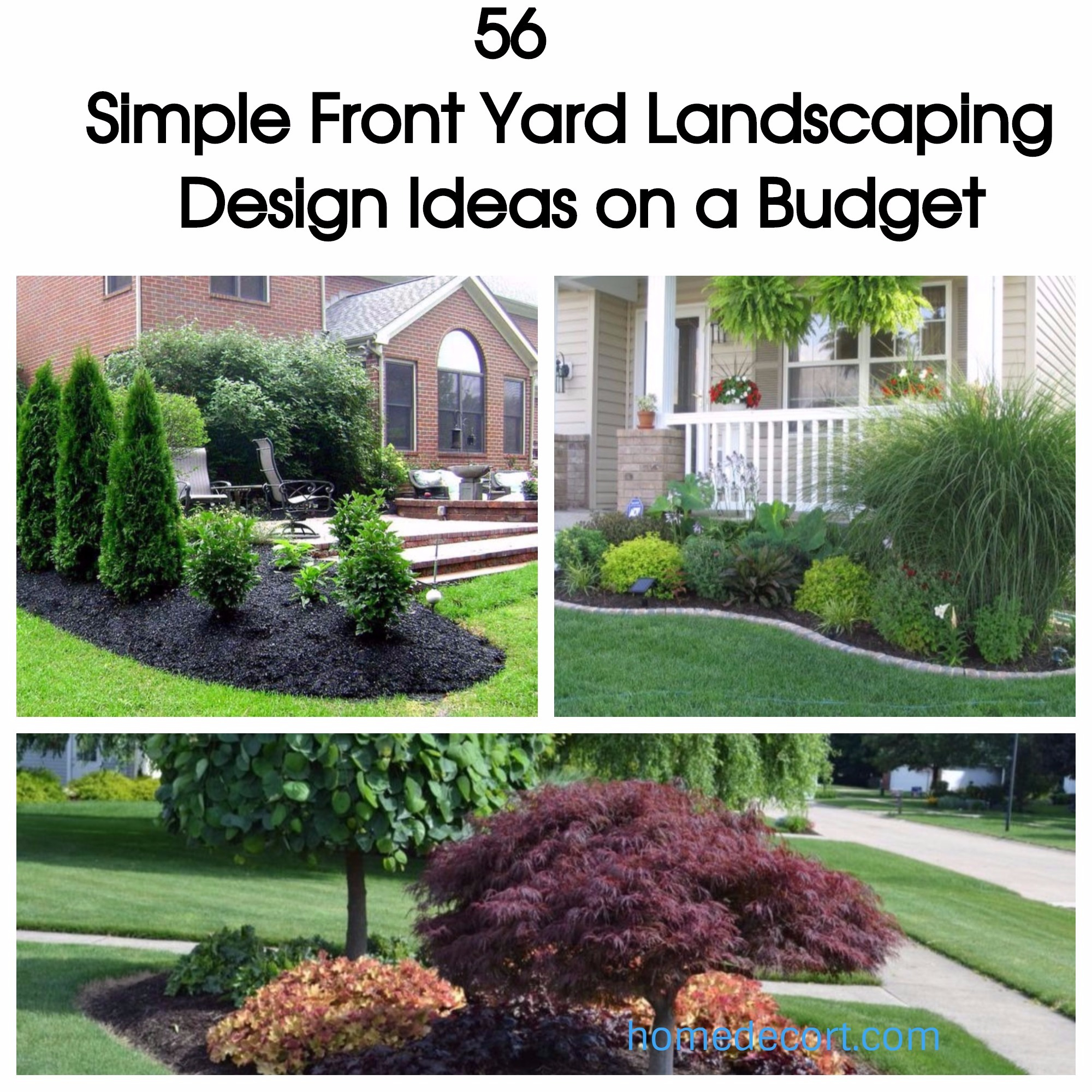 Cool 56 Simple Front Yard Landscaping Design Ideas On A Budget | Homedecort for Inspirational Landscape Design Front Yard