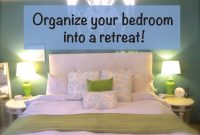 Cool Organize Your Bedroom Into A Retreat! – Youtube intended for How To Arrange Your Bedroom
