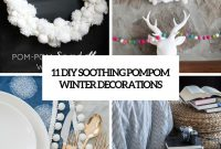 Elite 11 Diy Soothing Pompom Winter Decorations – Shelterness regarding Unique Winter Decorations Diy
