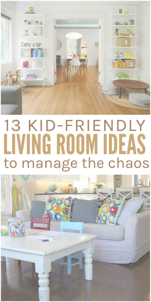 Elite 13 Kid-Friendly Living Room Ideas To Manage The Chaos | Pinterest with regard to Set Kids Living Room Furniture