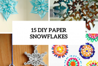 Elite 15 Diy Paper Snowflakes For Winter And Christmas Decor – Shelterness in Unique Winter Decorations Diy