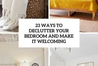 Elite 23 Ways To Declutter Your Bedroom And Make It Welcoming – Digsdigs regarding Unique How To Declutter Your Bedroom