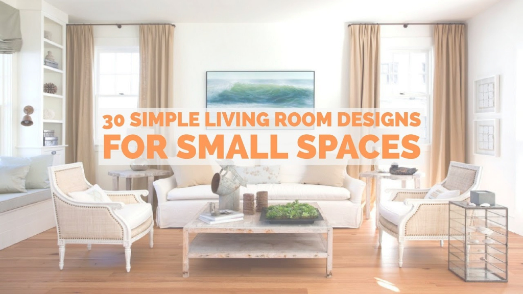 Elite 30 Simple Living Room Designs For Small Spaces - Youtube inside Simple Living Room