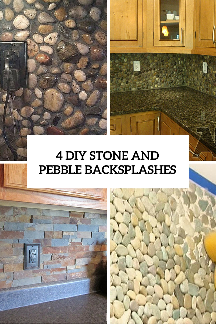 Elite 4 Diy Stone And Pebble Kitchen Backsplashes To Make - Shelterness with regard to Unique How To Install Stone Backsplash