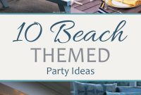 Fancy 10 Beach Themed Party Ideas – Sand Between My Piggies- Beach inside Fresh Beach Theme Party Decorations