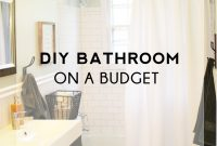 Fancy Diy Bathroom On A Budget – Homemade Ginger in Bathroom Remodel Diy