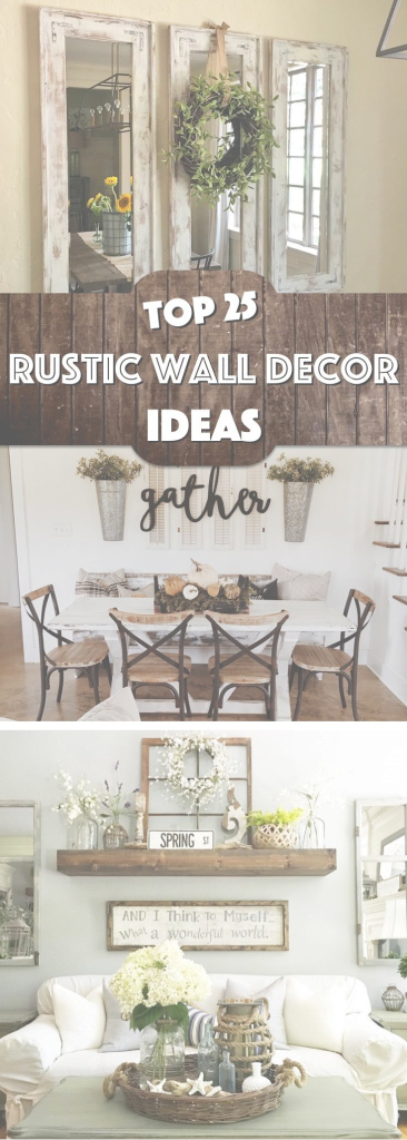 Glamorous 25 Must-Try Rustic Wall Decor Ideas Featuring The Most Amazing pertaining to Wall Ideas For Living Room