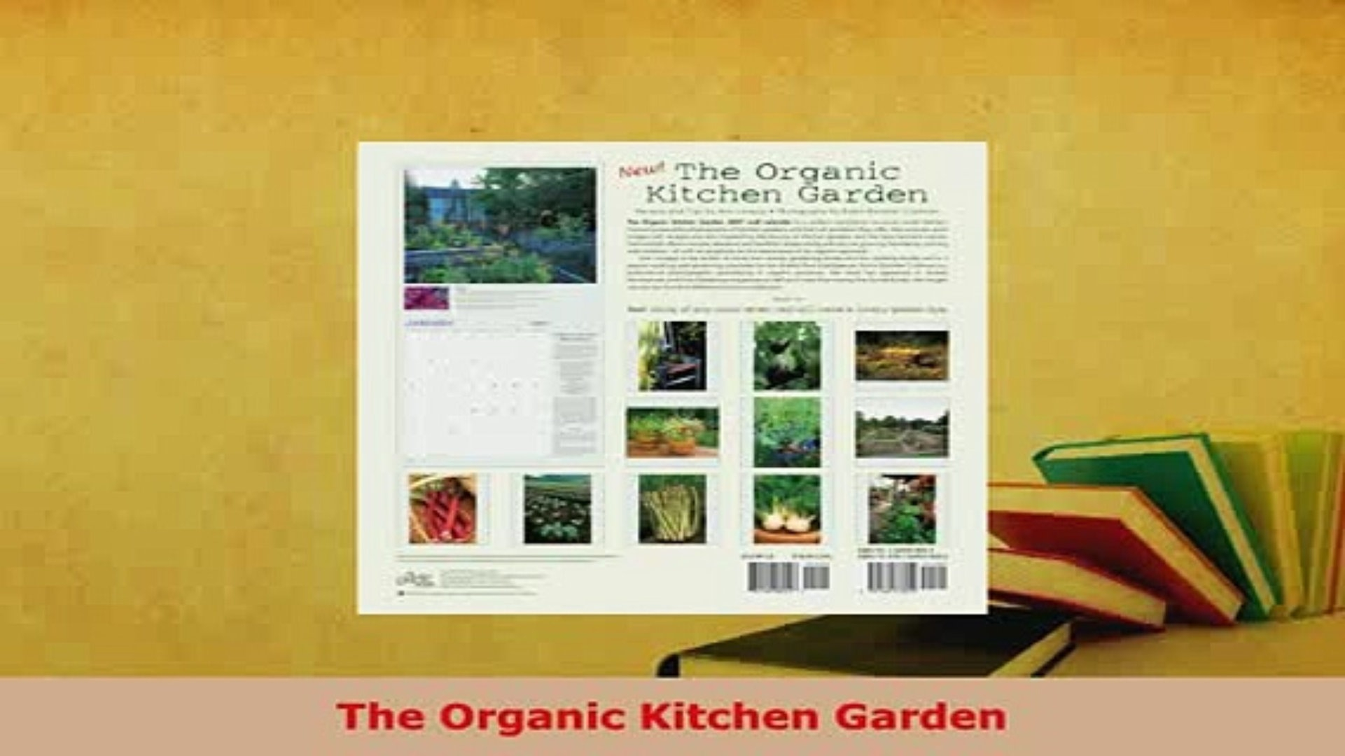 Glamorous Download The Organic Kitchen Garden Pdf Online - Video Dailymotion intended for Unique The Organic Kitchen
