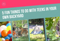 Inspirational Things-To-Do-In-Your-Backyard-With-Teens-F for Best of Fun Things To Do In Your Backyard