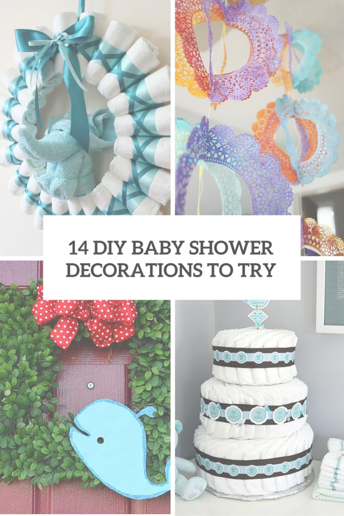 Lovely 14 Cutest Diy Baby Shower Decorations To Try - Shelterness regarding Baby Shower Decoration