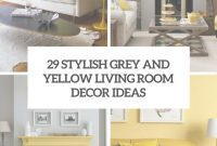 Lovely 29 Stylish Grey And Yellow Living Room Décor Ideas – Digsdigs regarding Elegant Yellow And Gray Living Room