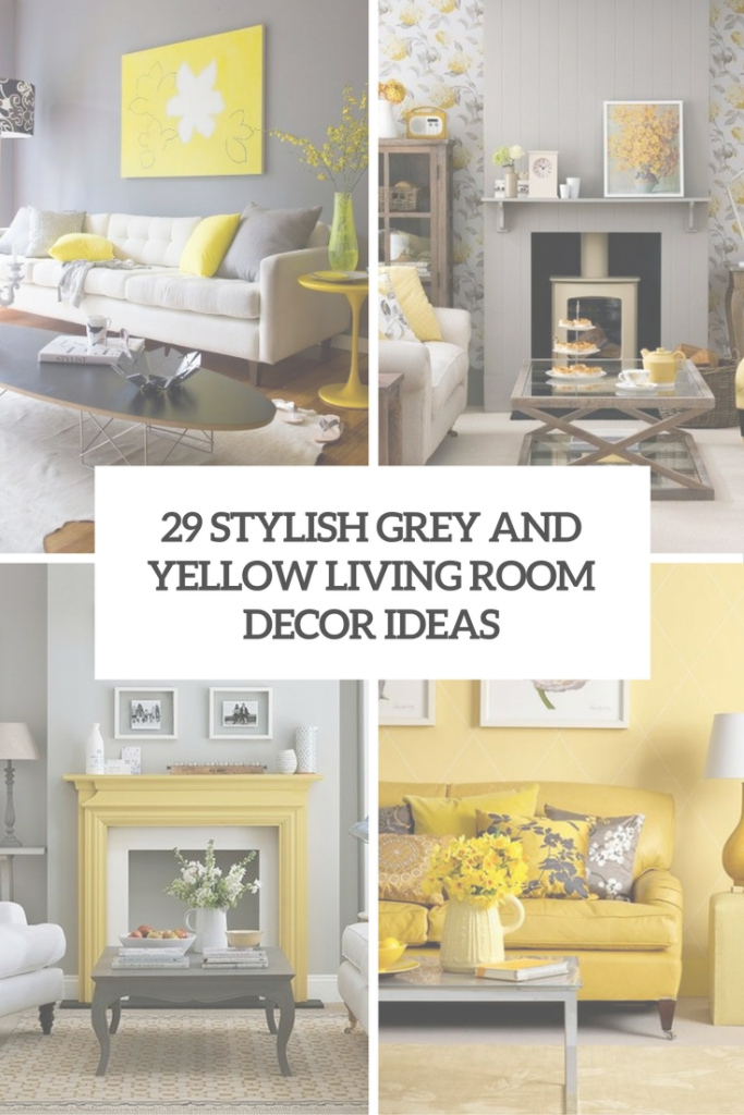 Lovely 29 Stylish Grey And Yellow Living Room Décor Ideas - Digsdigs regarding Elegant Yellow And Gray Living Room