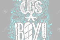 Lovely Its A Boy Baby Shower Boy Poster Hand Written Lettering. Gray throughout Baby Shower Its A Boy