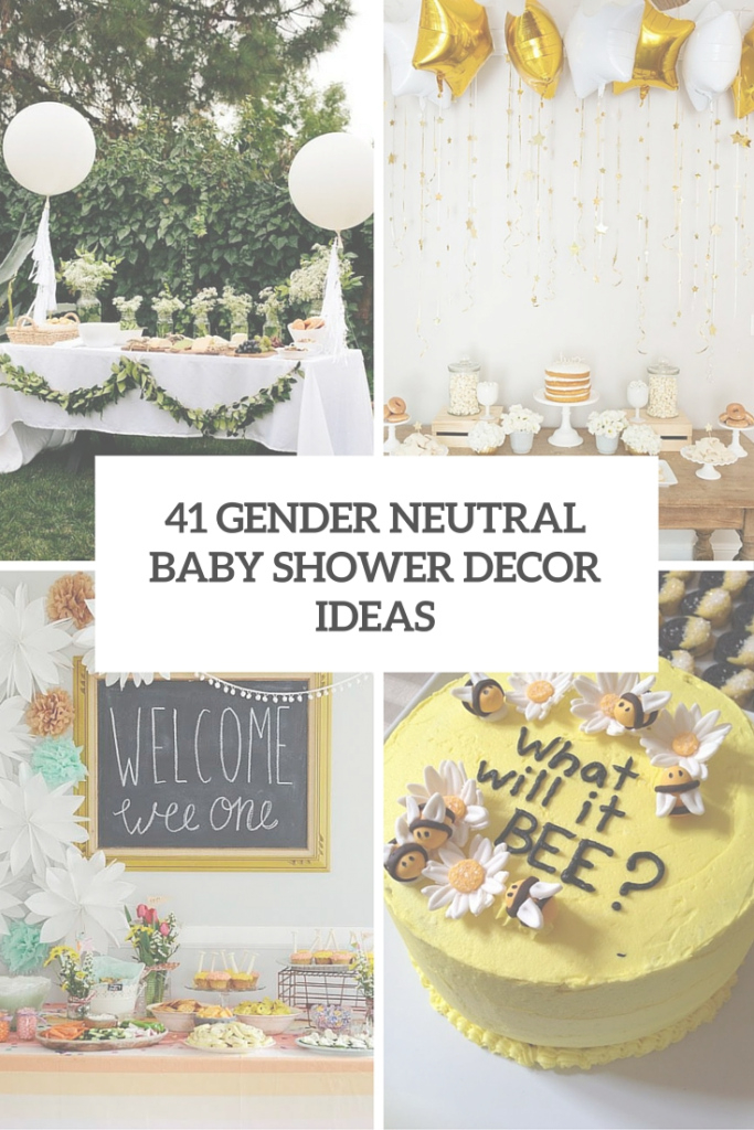 Modern 41 Gender Neutral Baby Shower Décor Ideas That Excite - Digsdigs within Good quality Modern Baby Shower Themes