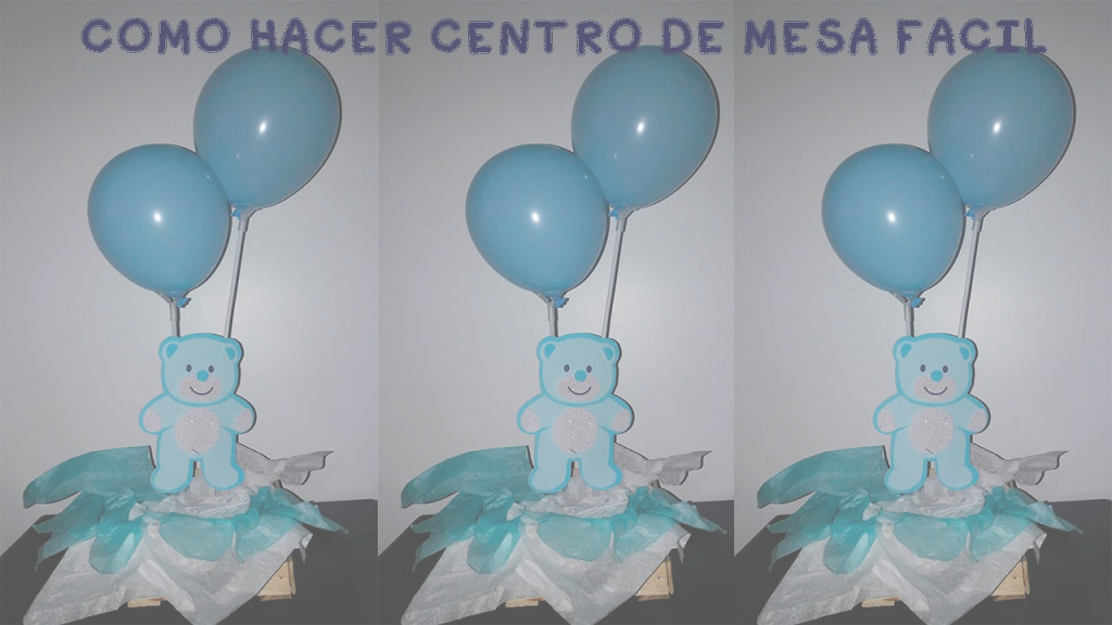 Modern Como Hacer Centro De Mesa Baby Shower/adorno, Arreglos Facil Y pertaining to Set Centros De Mesa Para Baby Shower Economicos