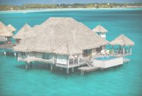 Modern Inspirational All Inclusive Tahiti Vacations Overwater Bungalows throughout Lovely Overwater Bungalows All Inclusive