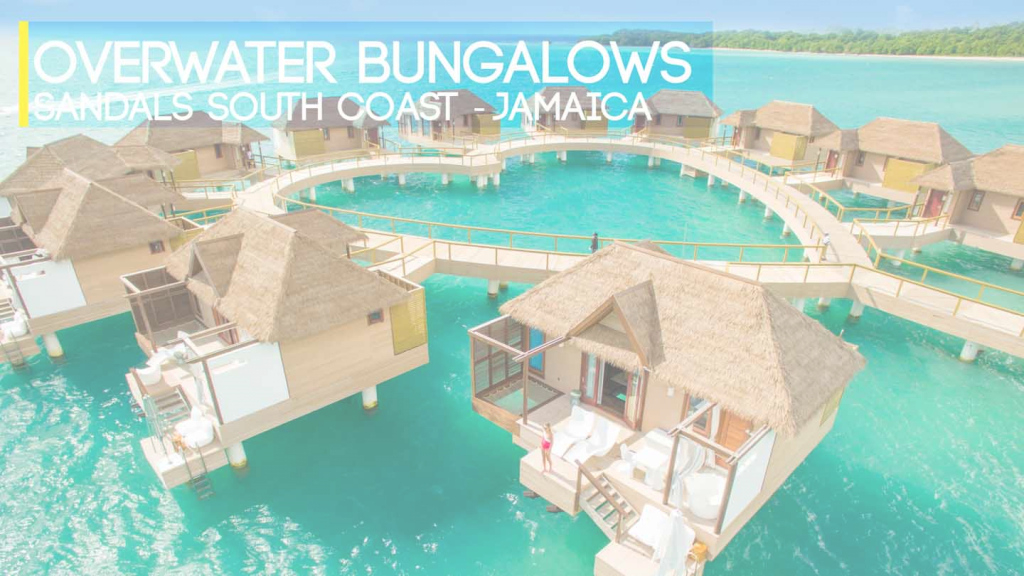 Modern Sandals Resorts Overwater Bungalows In Jamaica | Getting Stamped in Fresh Jamaica Overwater Bungalows