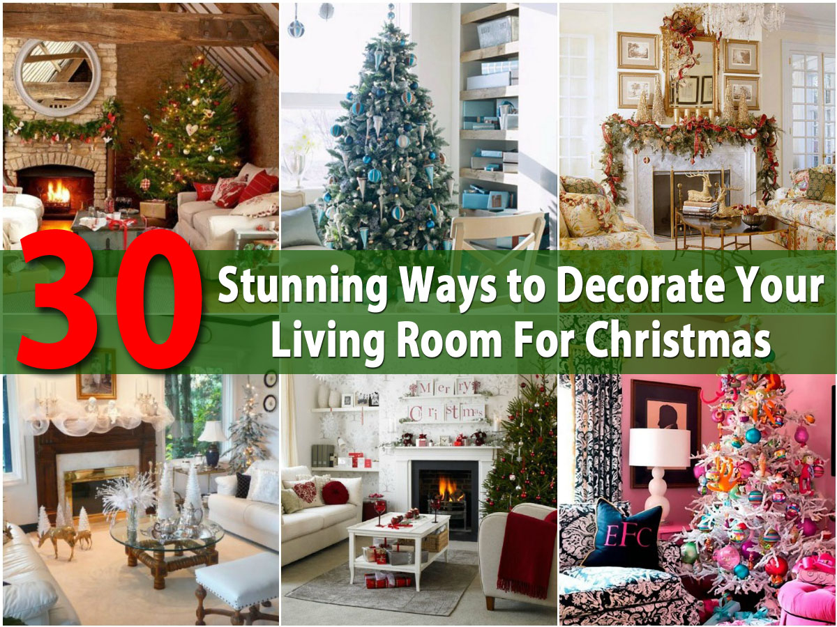 Modular 30 Stunning Ways To Decorate Your Living Room For Christmas - Diy inside New Christmas Living Room