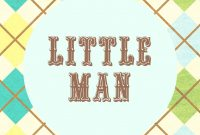 Modular Little Man Mustache Baby Shower | Bella Printables with regard to Little Man Baby Shower Free Printables
