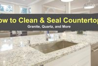 Beautiful How To Clean And Seal Countertops – Granite, Quartz And More with How To Clean Kitchen Countertops