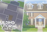 Epic How To Make Floorplans // The Sims 4: Builder's Bible (Tutorial in Sims 4 House Layout
