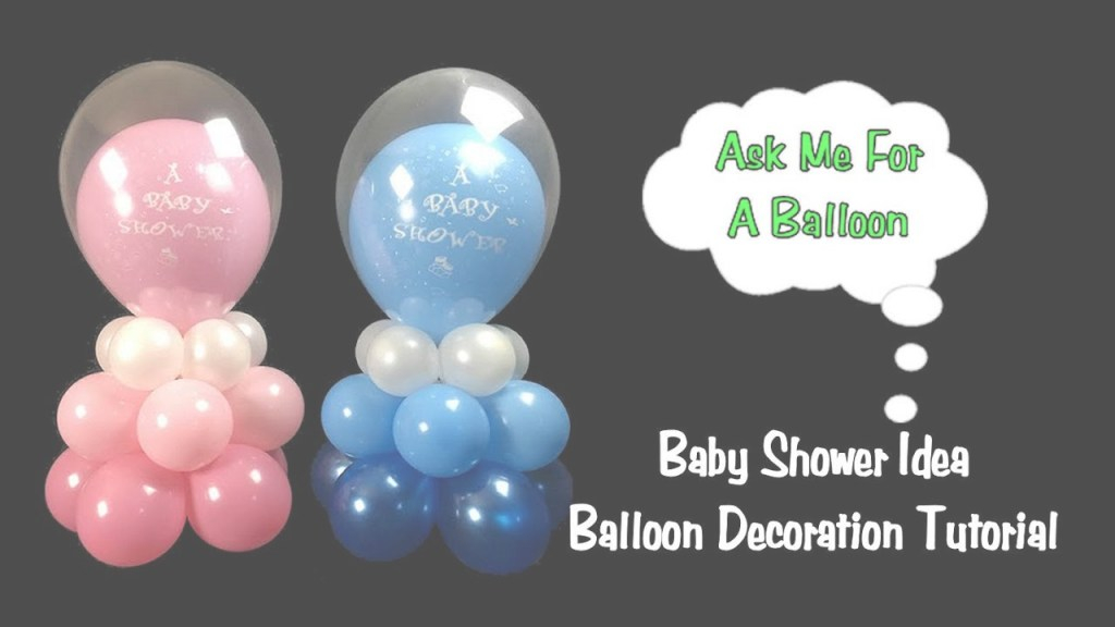 Fabulous Baby Shower Balloon Decoration Idea - Balloon Centerpiece Tutorial intended for How To Make Baby Shower Balloon Decorations