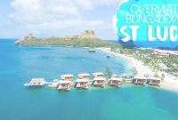 Modern Sandals St Lucia Overwater Bungalow In The Caribbean | Getting Stamped with Overwater Bungalows Caribbean