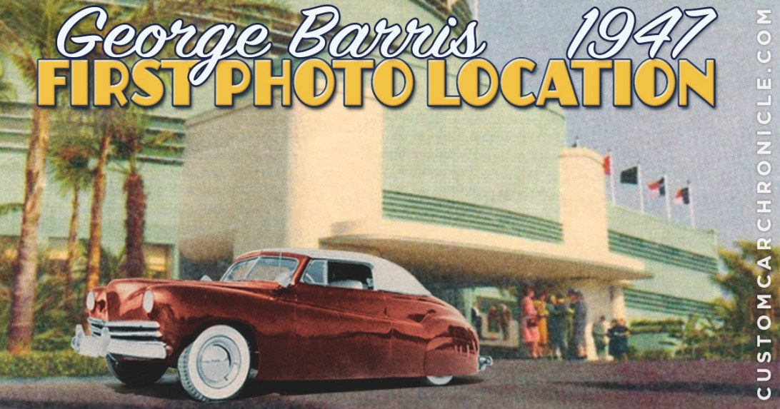 George Barris First Photo Location - Custom Car regarding Richard Best Custom Homes