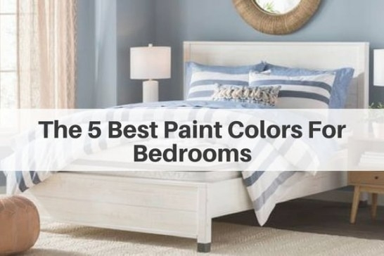 The 5 Best Paint Colors For Bedrooms | The Flooring Girl regarding What Is The Most Relaxing Color For A Bedroom