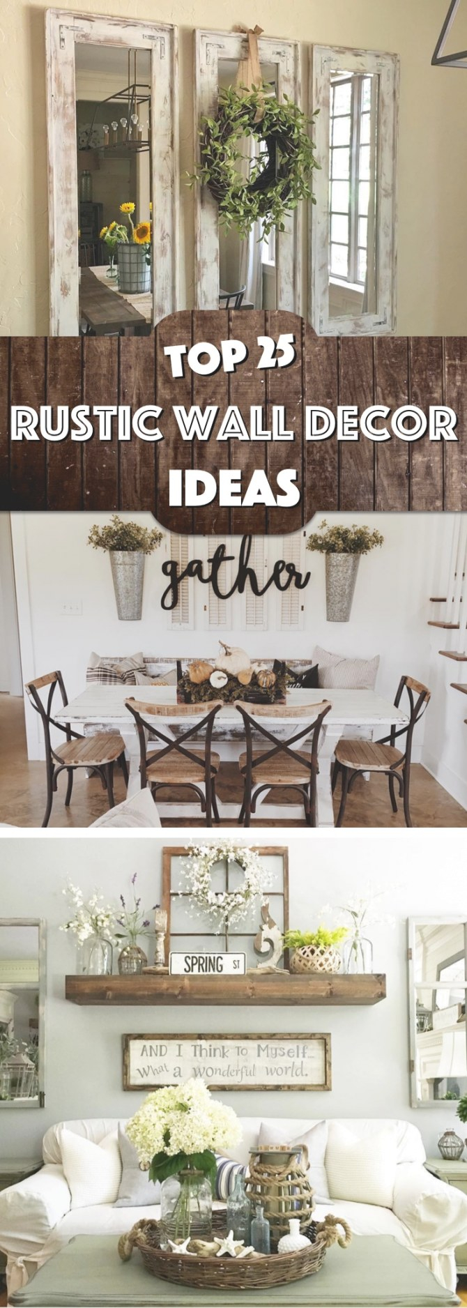 25 Must-Try Rustic Wall Decor Ideas Featuring The Most within Wall Decor Ideas
