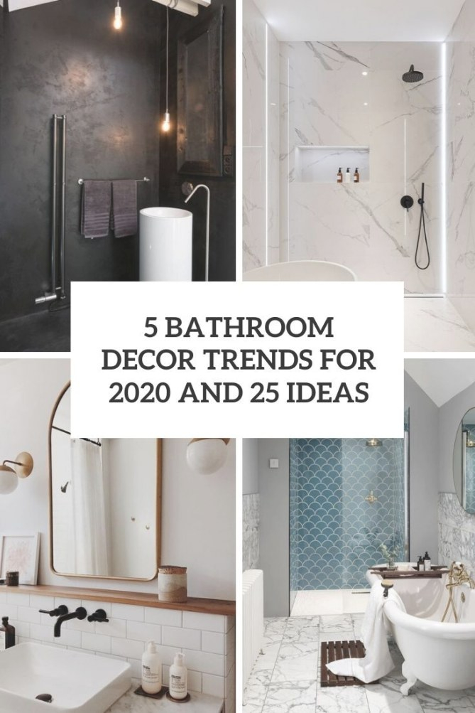 5 Bathroom Décor Trends For 2020 And 25 Ideas - Shelterness with Bathroom Decor