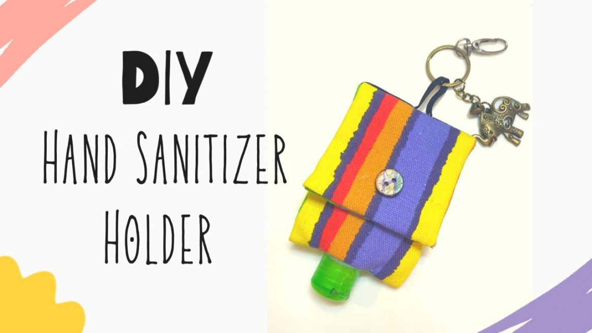 Diy: Hand Sanitizer Holder | No Sewing Machine! within Hand Sanitizer Holder Diy