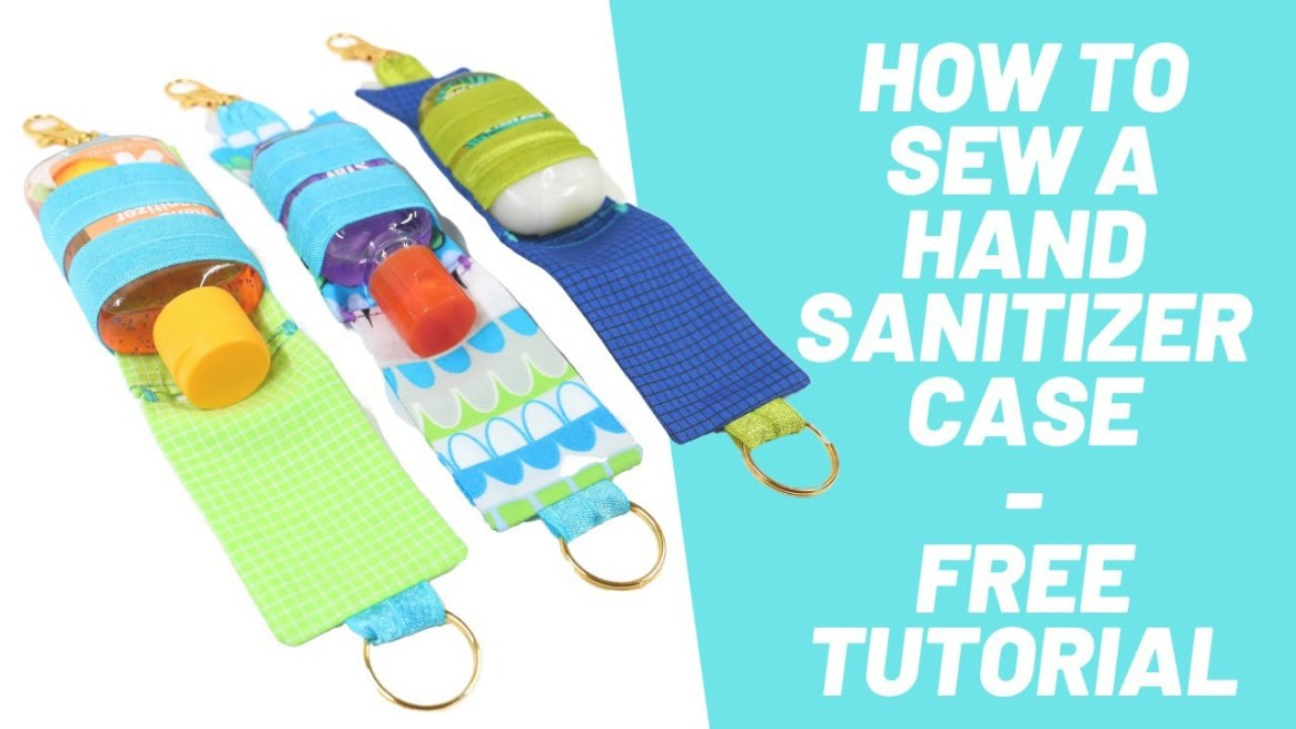 How To Sew A Travel Size Hand Sanitizer Case - Beginner Sewing Project -  Free Diy Tutorial within Hand Sanitizer Holder Diy