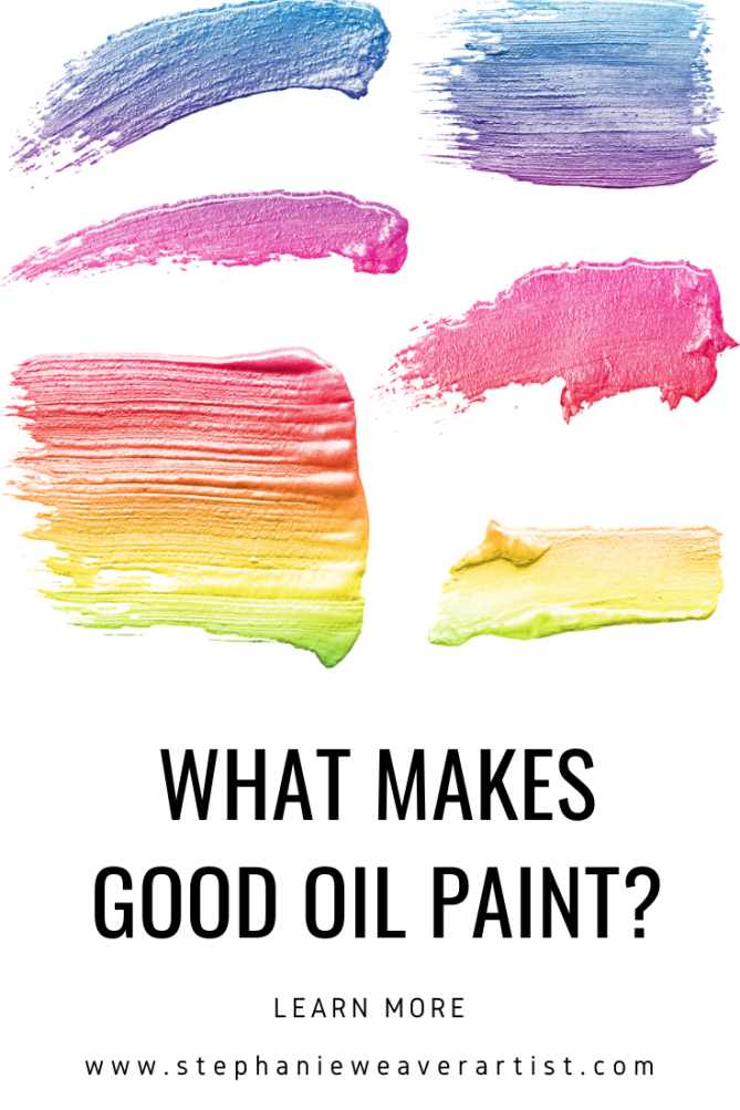 What Makes Good Oil Paint? In 2020 | Oil Painting For inside How Long Is Paint Good For